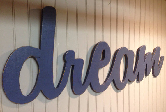 Dream Sign Blue Antiqued Distressed Wood - Large