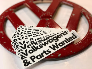 Volkswagens & Parts Wanted - Sticker
