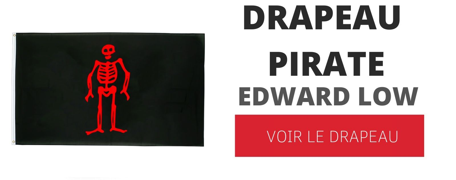 DRAPEAU PIRATE EDWARD LOW