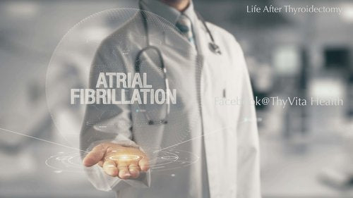 Atrial Fibrillation in Thyroid Patients
