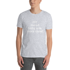 Hit Mead Baby Short-Sleeve Unisex T-Shirt