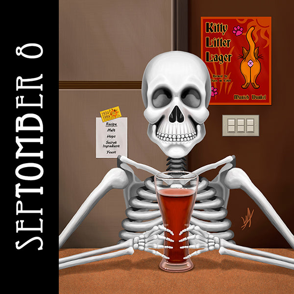 One thing now is deathly clear. He'll die if he can't get a beer.  #SepTOMBer #skeletonart #homebrew #kittylitterlager #spookyseason #getreadyforhalloween #chaosincolor