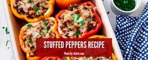 Stuffed Peppers - Summertime Entertainment!