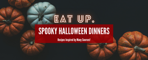 Spook-tastic Halloween Dinner Ideas & Recipes