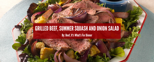 Grilled Beef, Summer Squash, and Onion Salad