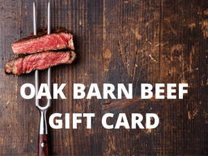 Gift Card to Oak Barn Beef