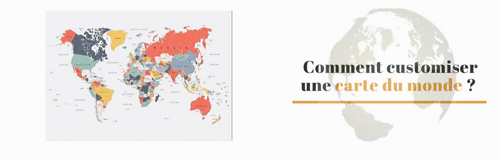 Comment customiser une carte du monde ?