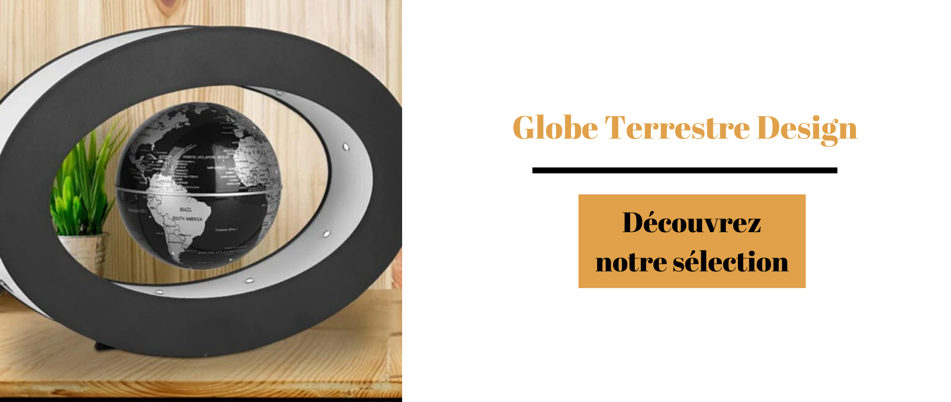 Globe terrestre design séléction.
