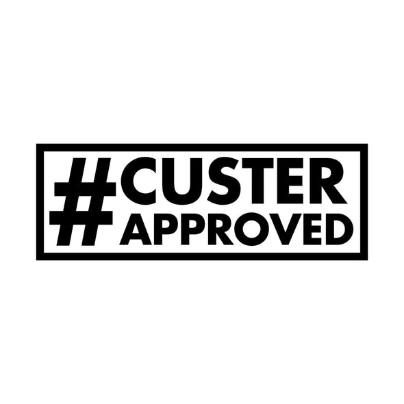 #CusterApproved Sticker