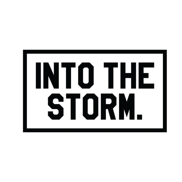 Into The Storm Sticker - Rectangle