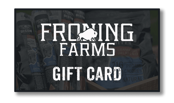 Froning Farms Gift Card