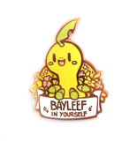 Bayleef in Yourself Pin