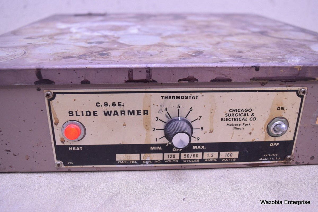 C.S. & E CHICAGO SURGICAL & ELECTRICAL SLIDE WARMER