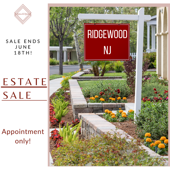 RIDGEWOOD, NJ ESTATE SALES | 5/8-6/19 | APPOINTMENT ONLY!