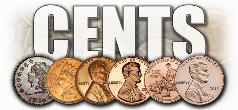 Large Cents, Indian Cents, Wheat Cents, Lincoln Cents,