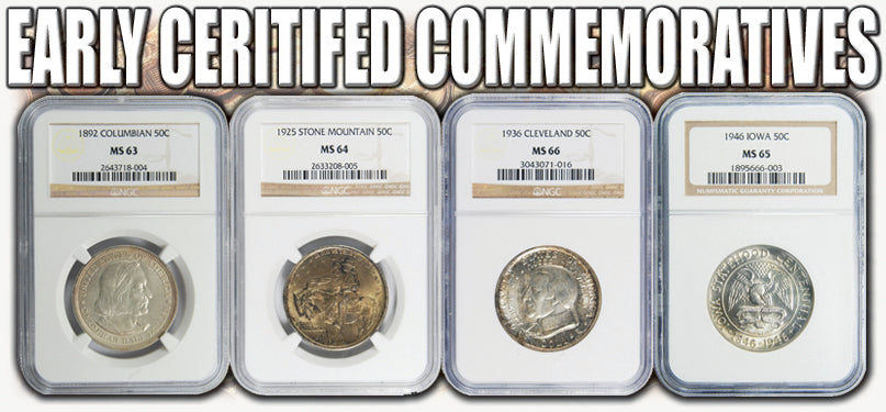 Certified Early Commemoratives