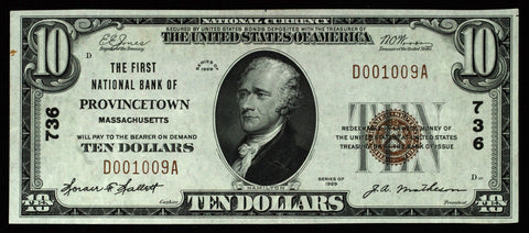 Massachusetts $10.00 1929 Type 1 First National Bank of Provincetown, MA #736