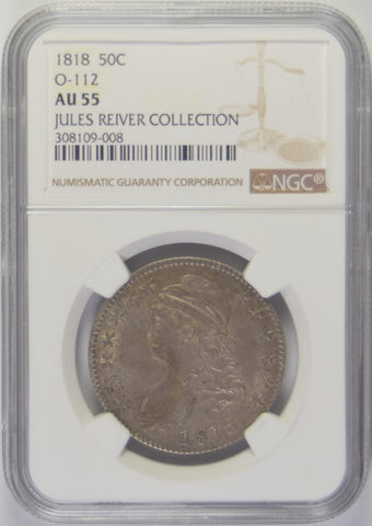 1818 Bust Half <br>NGC AU-55 O-112 Jules Reiver Collection
