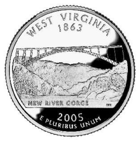2005 West Virginia Statehood Quarter . . . . Choice BU