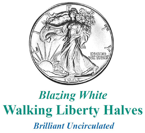 Blazing White Walking Liberty Halves . . . . Brilliant Uncirculated