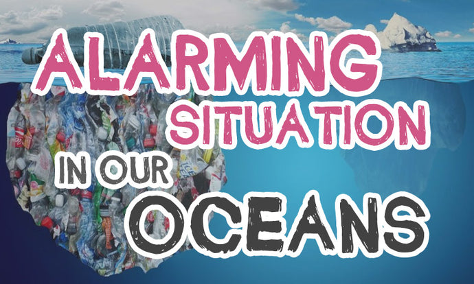 The alarming situation of our oceans