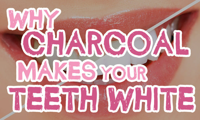 How activated charcoal can make your teeth white