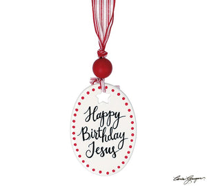 Happy Birthay Jesus Ceramic Ornament