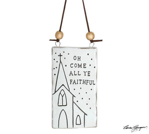 O Come All Ye Faithful Ceramic Ornament