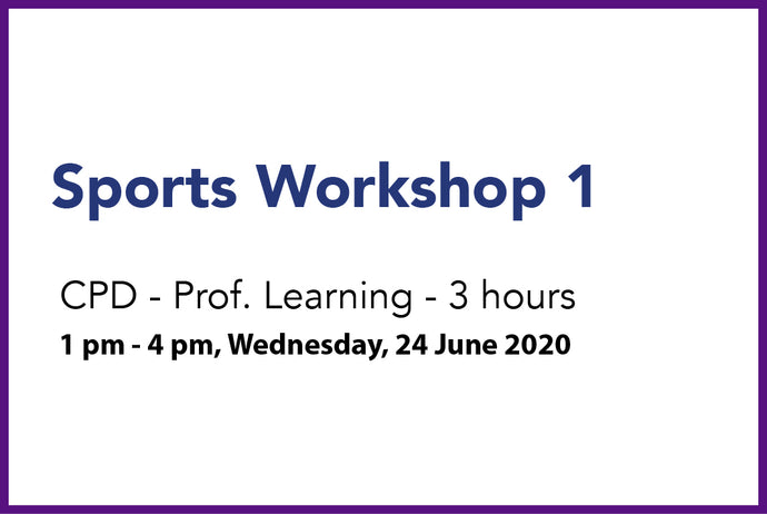 Sports Workshop 1 - Wed 24th June