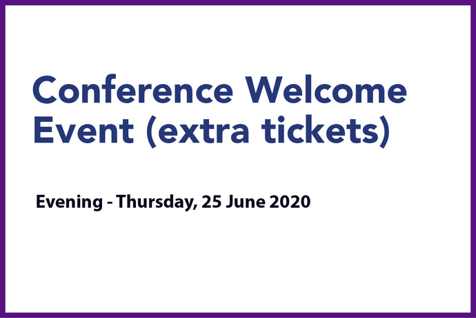 Conference Welcome Event (extra tickets) - Thurs 25th June