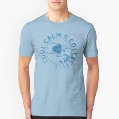 COOL CALM AND COLLECTIVE T-Shirt