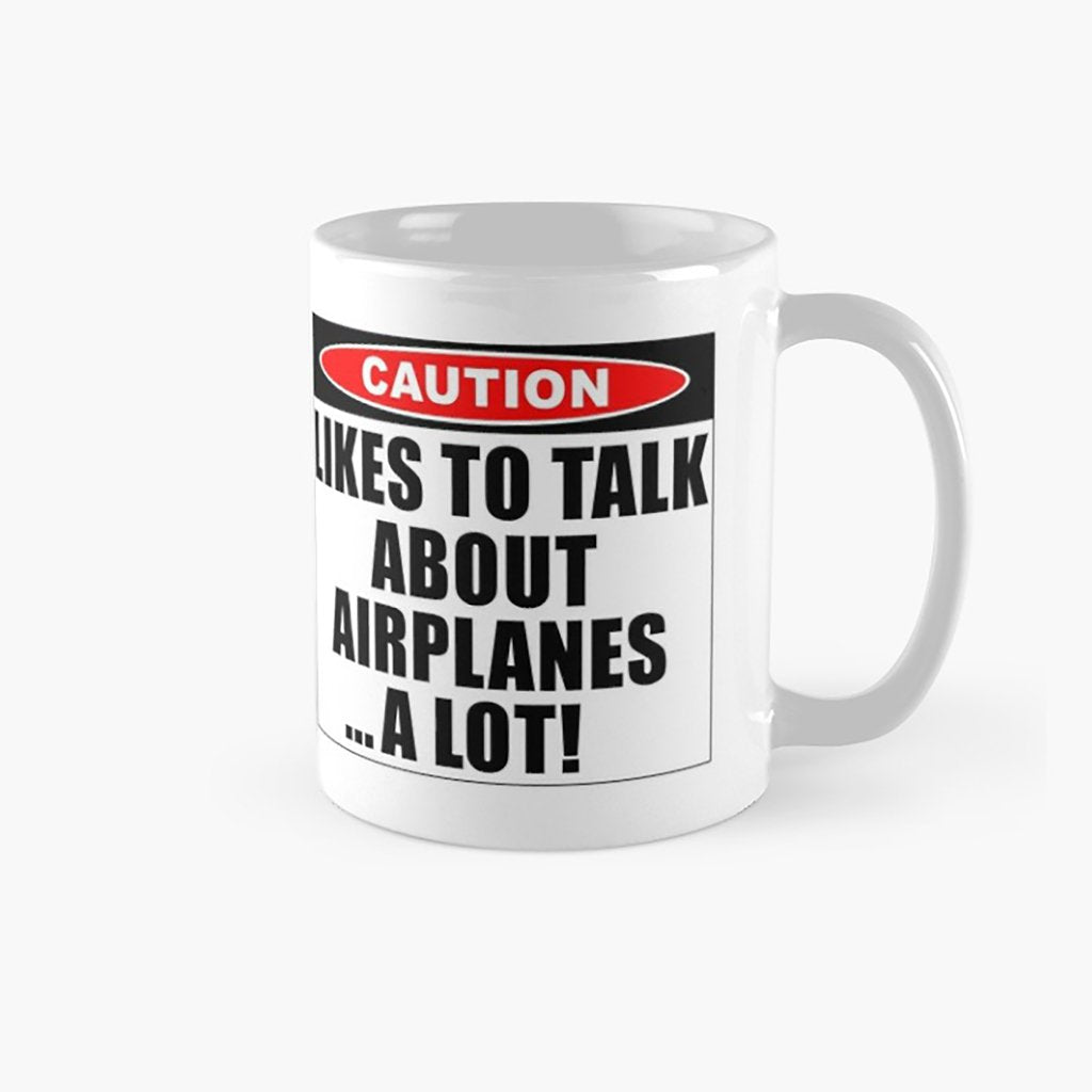 CAUTION LIKE'S TO TALK ABOUT AEROPLANES Mug