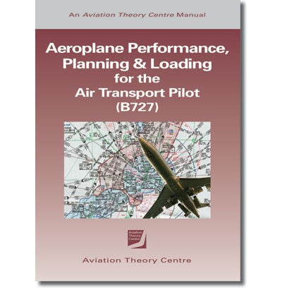 ATPL Aeroplane Performance, Planning & Loading