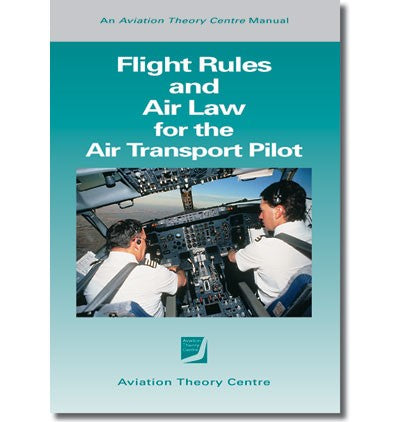ATPL  Flight Rules and Air Law