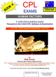 4 CPL Human Factors Book of Exams (Avfacts)
