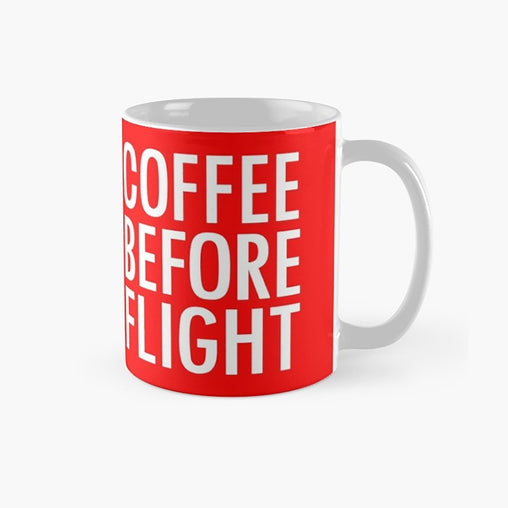 Coffee Before Flight Mug
