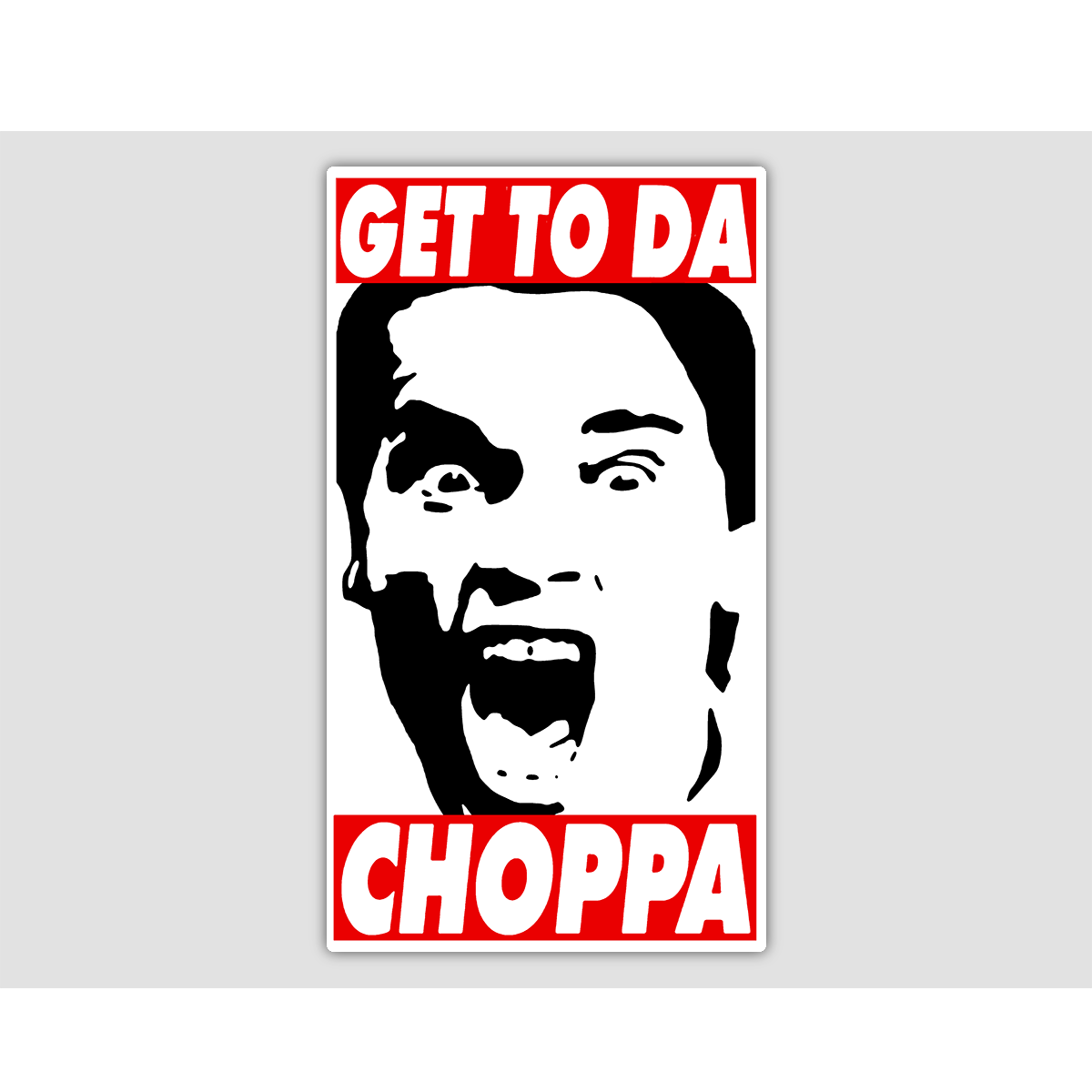GET TO DA CHOPPA Sticker