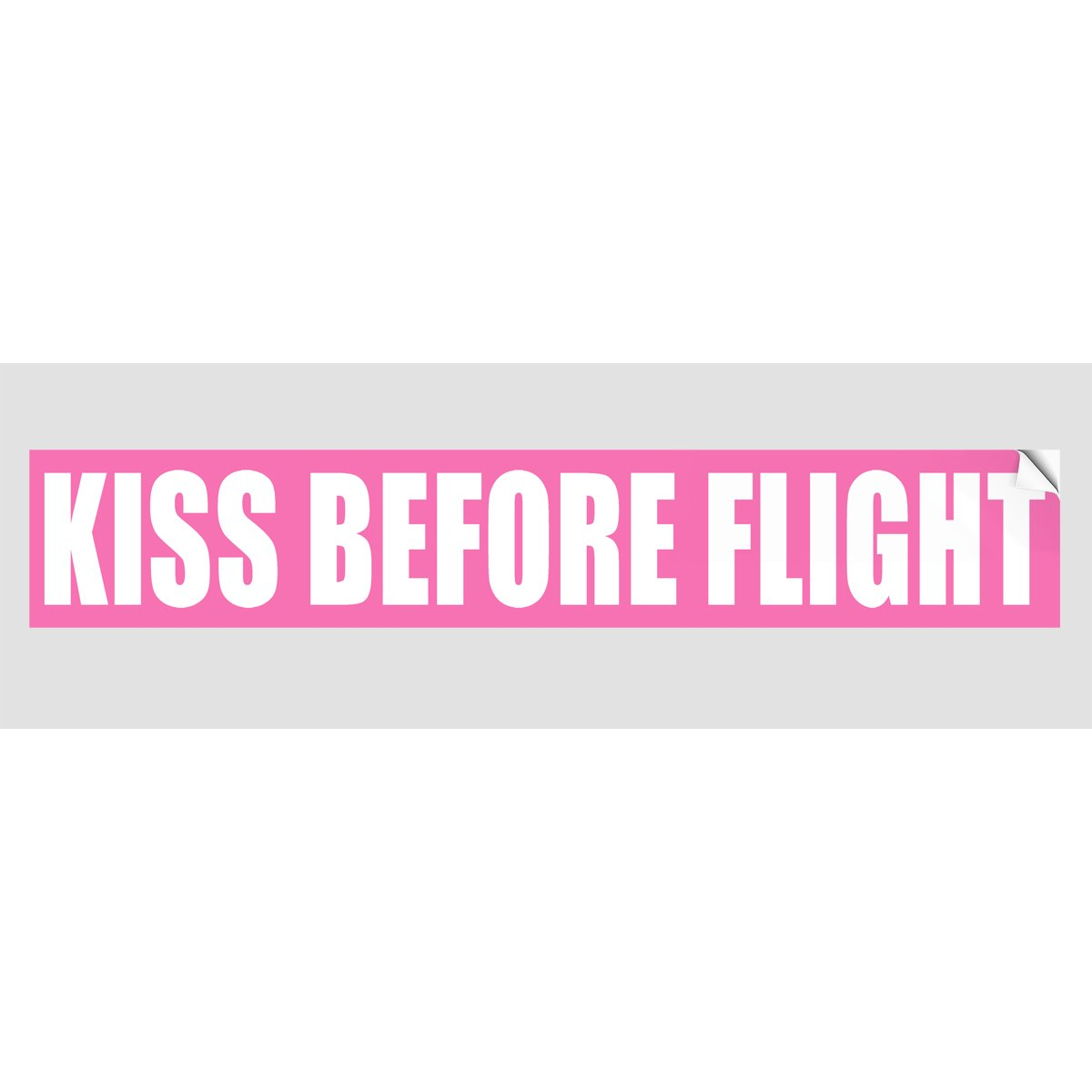 KISS BEFORE FLIGHT