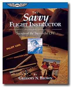 The Savvy Flight Instructor