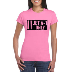 JET A-1 ONLY Women's Semi-Fitted T-Shirt