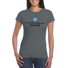 IN A RELATIONSHIP WITH AVIATION  Semi-Fitted T-Shirt