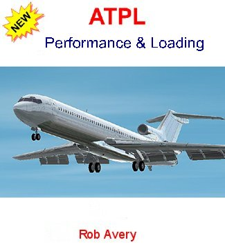 Rob Avery ATPL Performance & Loading Reference Text