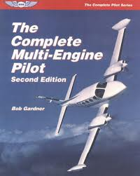 ASA The Complete Multi-Engine Pilot