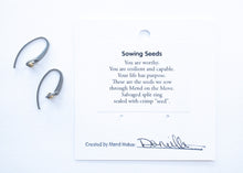 Load image into Gallery viewer, Sowing Seeds Earrings