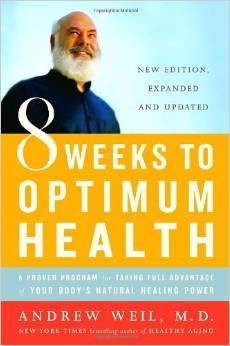 (Book) 8 Weeks to Optimum Health,  Dr. Andrew Weil