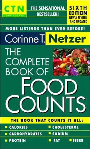 (Book)  The Complete Book of Food Counts, 6th Edition, Corinne T Netzer