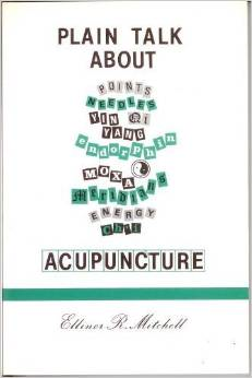 Plain Talk About Acupuncture