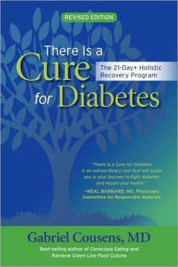 BOOK - THERE IS A CURE FOR DIABETES, Gabriel Cousens, MD.