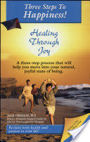 (Book) Three Steps To Happiness! Healing Through Joy - Jacob Teitelbaum, MD