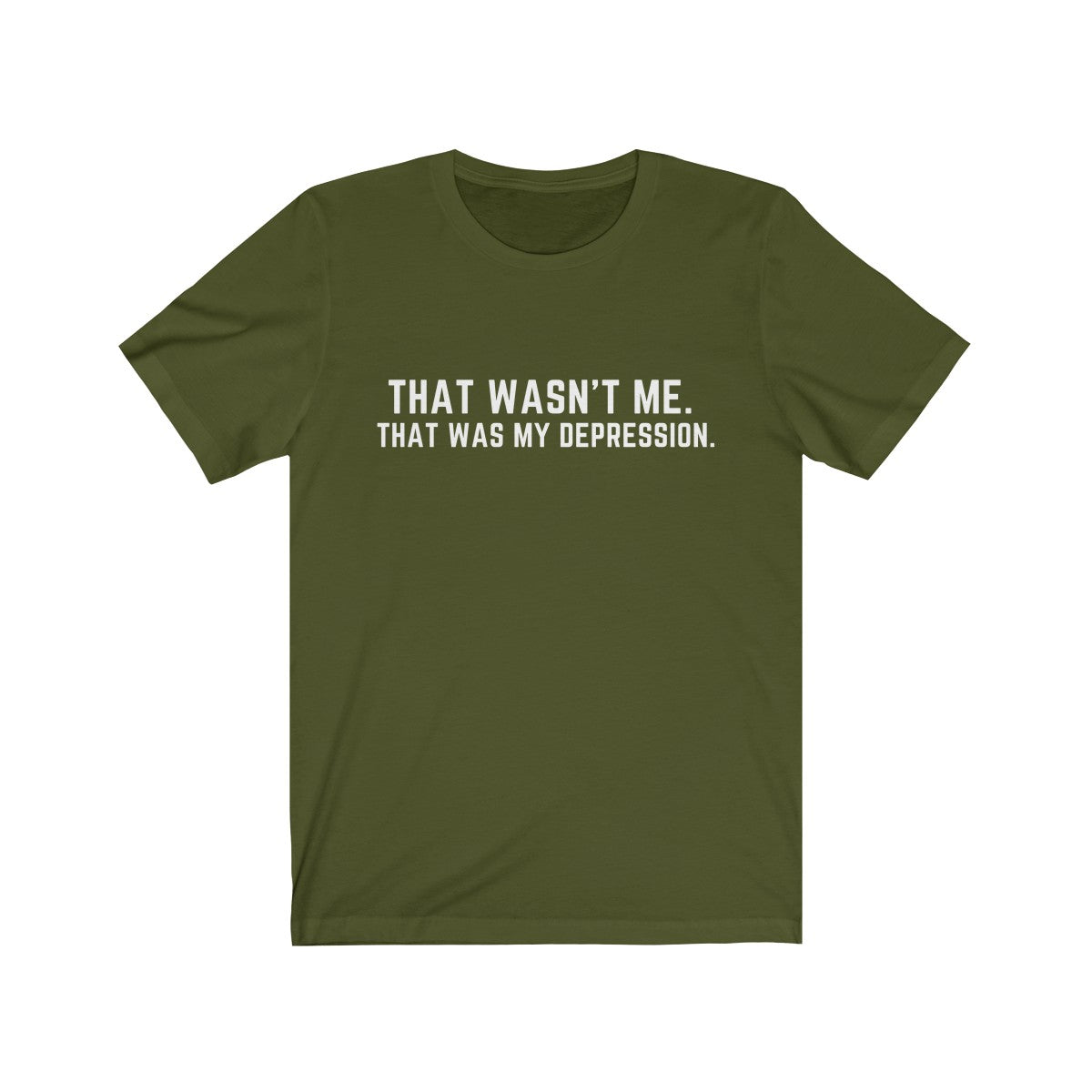 That Was My Depression Shirt - White Text